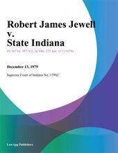 Robert James Jewell V. State Indiana