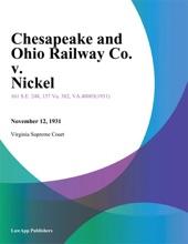 Chesapeake And Ohio Railway Co. V. Nickel