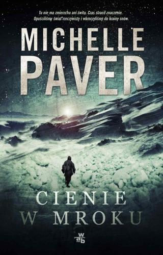 Michelle Paver - Cienie w mroku