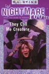 The Nightmare Room 6 They Call Me Creature