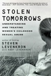 Stolen Tomorrows Understanding And Treating Womens Childhood Sexual Abuse