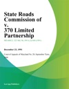 State Roads Commission Of V 370 Limited Partnership