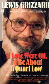 If Love Were Oil, I'd Be About a Quart Low