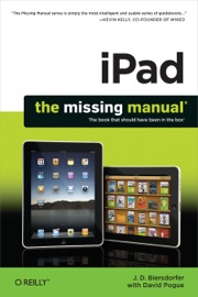 iPad: The Missing Manual - J.D. Biersdorfer
