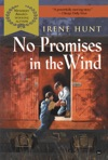 No Promises In The Wind DIGEST