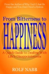 From Bitterness To Happiness