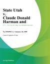 State Utah V Claude Donald Harman And