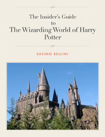 Insider's Guide to the Wizarding World of Harry Potter book