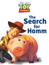Toy Story The Search For Hamm