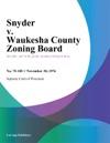 Snyder V Waukesha County Zoning Board