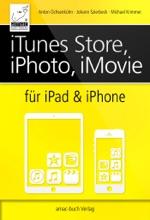 ITunes Store, IPhoto, IMovie Für IPad & IPhone