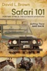 Safari 101 Hunting Africa: The Ultimate Adventure