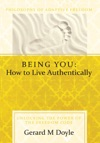 Being You How To Live Authentically