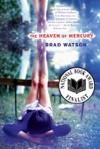The Heaven Of Mercury A Novel