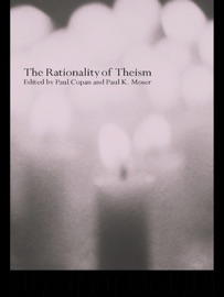 The Rationality of Theism PDF Download