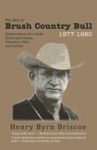 The Best Of Brush Country Bull 1977-1980