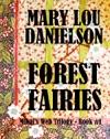 Forest Fairies  Mikals Web Trilogy