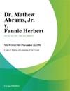Dr Mathew Abrams Jr V Fannie Herbert