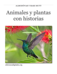 Animales y plantas con historias
