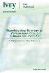 Warehousing Strategy At Volkswagen Group Canada Inc VGCA