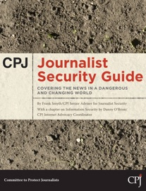 Cpj Journalist Security Guide