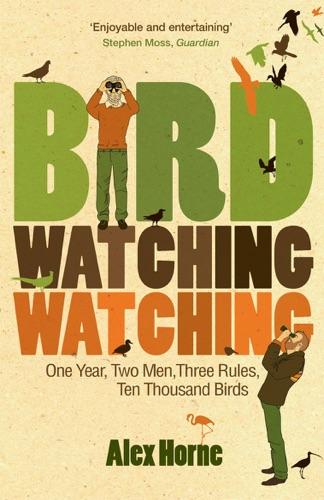 Alex Horne - Birdwatchingwatching