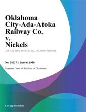 Oklahoma City-Ada-Atoka Railway Co. V. Nickels