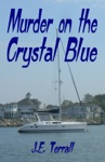 Murder On The Crystal Blue