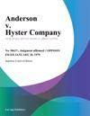 Anderson V Hyster Company
