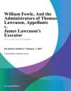 William Fowle And The Administrators Of Thomas Lawrason Appellants V James Lawrasons Executor