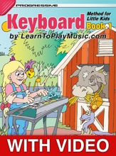 Keyboard Method For Little Kids: Book 1 - Progressive Lessons With Video