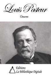 Oeuvres de Louis Pasteur