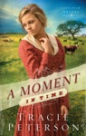 A Moment In Time Lone Star Brides Book 2