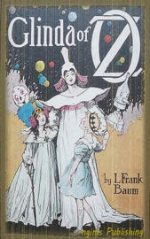 Glinda of Oz (Illustrated + FREE audiobook download link)
