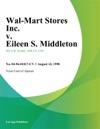Wal-Mart Stores Inc V Eileen S Middleton