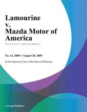 Lamourine V. Mazda Motor Of America