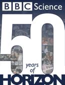 BBC Science - 50 Years of Horizon