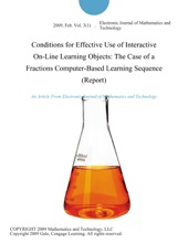 Conditions For Effective Use Of Interactive On-Line Learning Objects: The Case Of A Fractions Computer-Based Learning Sequence (Report)