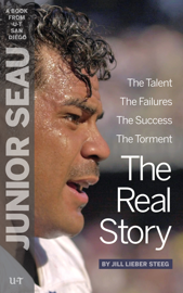 Junior Seau: The Real Story book