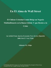 En El Alma De Wall Street: El Chileno Cristobal Conde Dirige Un Negocio Multimillonario En La Banca Global. Y Que Resiste A La Crisis