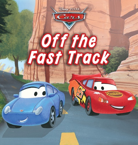 Disney Book Group - Cars: Off the Fast Track