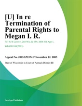 In Re Termination Of Parental Rights To Megan I. R.