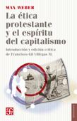 La ética protestante y el espíritu del capitalismo Book Cover