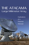 The Atacama Large Millimeter Array ALMA