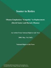 SOUTER TO RETIRE; OBAMA EMPHASIZES
