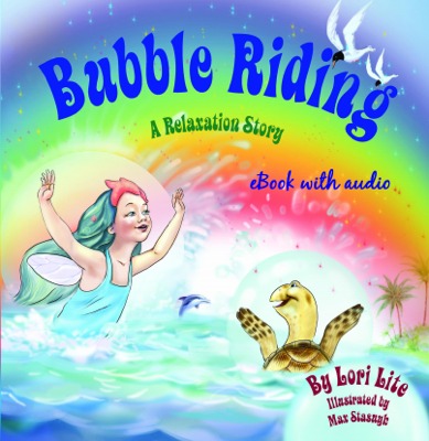 Bubble Riding eBook with Audio - Lori Lite book
