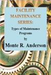 Facility Maintenance Series Types Of Maintenance Programs