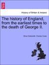 The History Of England From The Earliest Times To The Death Of George II Vol III The Eleventh Edition Corrected