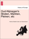 Oud-Nijmegens Straten Markten Pleinen Etc
