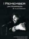 I Remember Jim Morrison